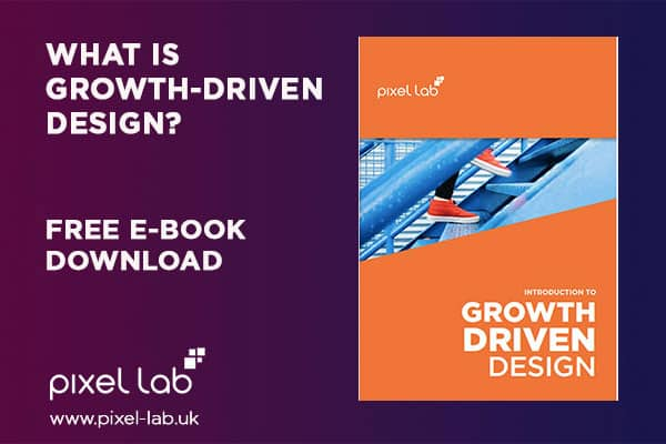 What Is Growth-Driven Design? | The Smarter Approach to Web Design