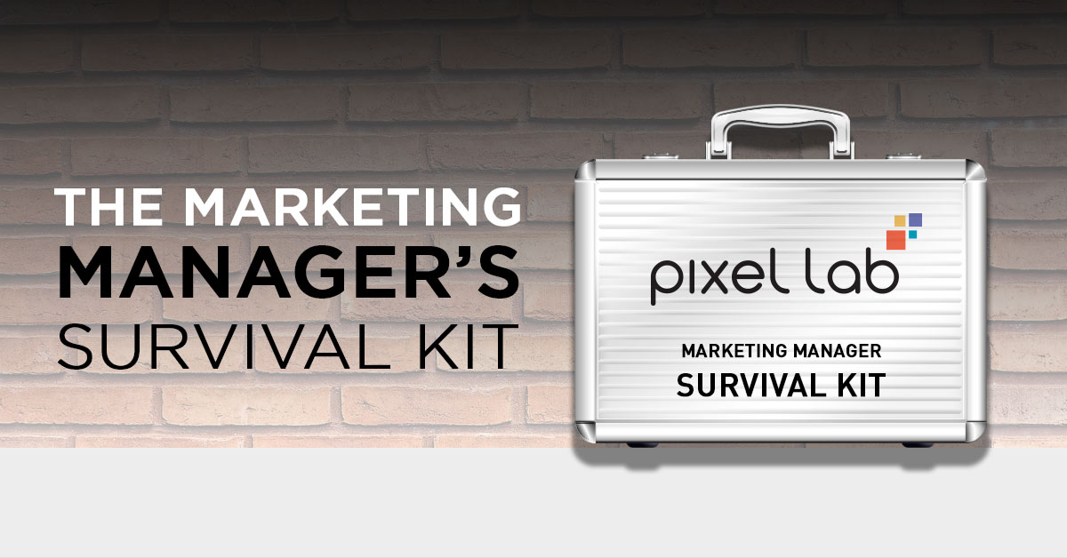 The Marketing Manager's Survival Kit
